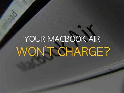 Macbook Air won't charge? or No light on the MagSafe